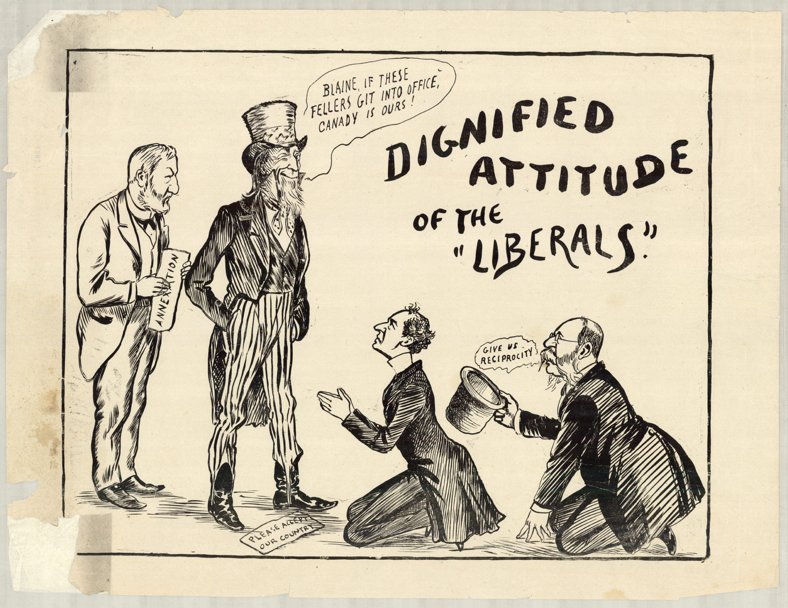 """Two men beg at the feet of Uncle Sam. This cartoon shows Uncle Sam standing before two men in fine black suits. Uncle Sam is saying """"BLAINE, IF THESE FELLERS GIT INTO OFFICE, CANADY IS OURS!"""" Behind him stands a man in a colorless suit holding a paper labeled """"ANNEXATION."""" At his feet, two Canadian men kneel. The first has his hands clasped together, and has lain at the feet of Uncle Sam a message that reads """"PLEASE ACCEPT OUR COUNTRY."""" The second man beckons to Uncle Sam with his top hat, and in a wavering text, says to him """"GIVE US RECIPROCITY."""""""